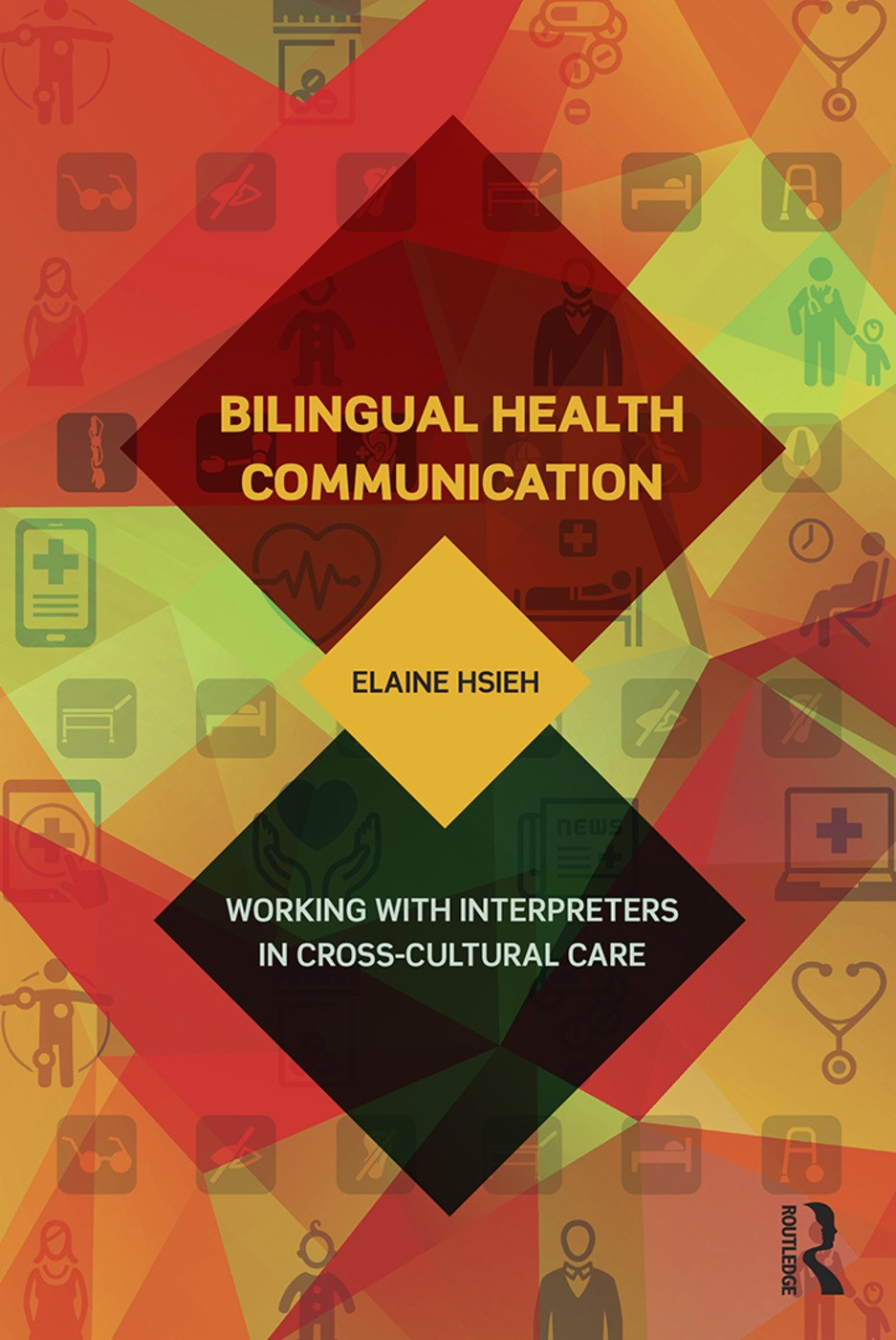 Book Cover: Bilingual Health Communication